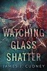 Watching Glass Sh...