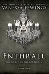 Enthrall (Enthrall, #1)