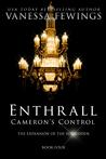 Enthrall: Cameron's Control (Book 4)