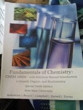 Fundamentals of Chemistry CHEM 10050 - with Solutions Manual Introduction to General, Organic and Biochemistry