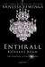 Enthrall: Richard's Reign (...