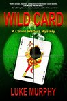 Wild Card (A Calvin Watters Mystery Book 2)