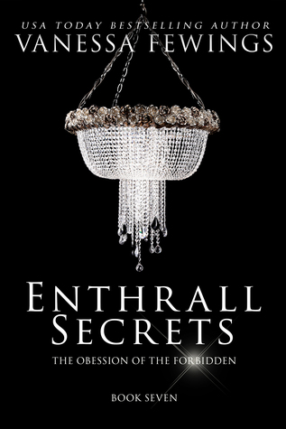 Enthrall Secrets, (Enthrall Sessions, Book 7) - Vanessa Fewings