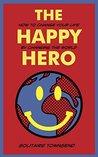 The Happy Hero: H...