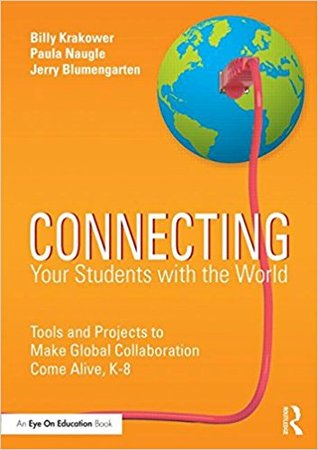 Connecting Your Students with the World by Billy Krakower