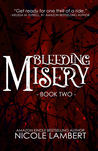 Bleeding Misery (Threatening Souls #2)