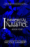 Immortal Injustice (Threatening Souls #4)