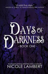 Days of Darkness (Days of Darkness #1)