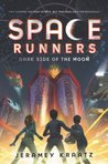Dark Side of the Moon (Space Runners, #2)