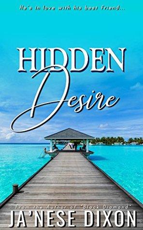 Hidden Desire: A Romantic Novella (Ready for Love Series)