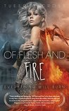 Of Flesh and Fire - Book I by Tuesday Cross