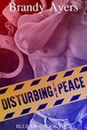 Disturbing the Peace (Blue Line, #4)