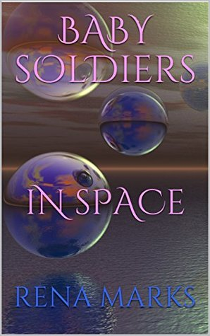 Baby Soldiers In Space (Purple People, #2)