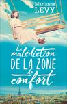 La malédiction de la zone de confort by Marianne Levy