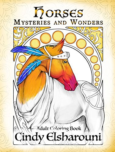 Horses: Mysteries and Wonders: Adult Coloring Book