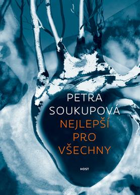 Nejlepší pro všechny by Petra Soukupová