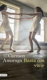 Basta con vivir by Carmen Amoraga