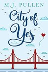 City of Yes: A Novella (Occupational Hazards)