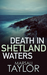 Death in Shetland Waters (Shetland Sailing Mysteries #6)
