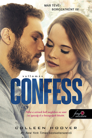 Confess – Vallomás by Colleen Hoover