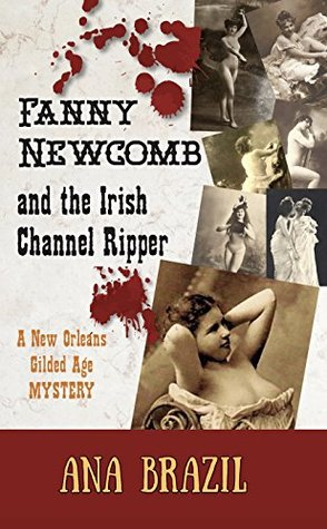 Fanny Newcomb: And the Irish Channel Ripper