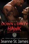 Down & Dirty: Hawk (Dirty Angels MC, #3)