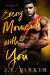 Every Moment with You (Redeeming Love, #1)
