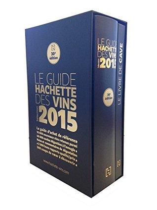 Le Guide Hachette des Vins : Avec le livre de cave