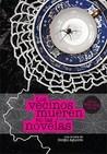 Los vecinos mueren en las novelas by Sergio Aguirre