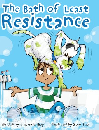 The Bath of Least Resistance by Gregory E. Bray