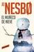 El Muñeco de Nieve by Jo Nesbø