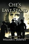 Che's Last Stand (Mike Stafford Novels Book 5)