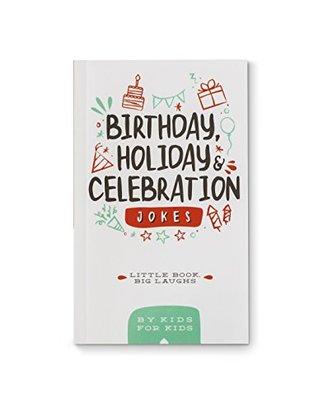 Little Book Big Laughs - Birthday, Holiday & Celebration Jokes