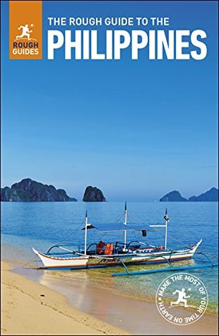 The Rough Guide to the Philippines (Travel Guide eBook): (Travel Guide) (Rough Guides)