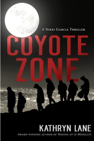 Coyote Zone by Kathryn   Lane