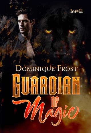 Book Review: Guardian of Magic by Dominique Frost