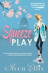 Squeeze Play by Aven Ellis