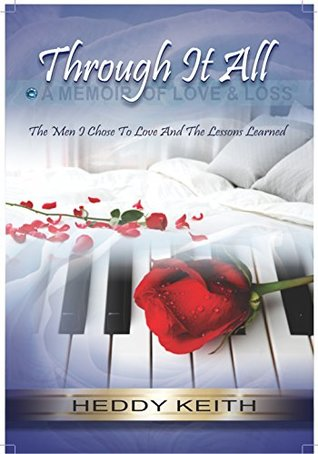 Through it All: a Memoir of Love & Loss, Part 2