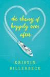 The Theory of Happily Ever After by Kristin Billerbeck