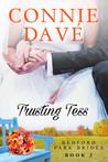 Trusting Tess (Bedford Park Brides #2)