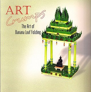 The Art of Banana Leaf Folding (First Edition, 2014)