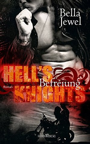 Hell's Knights - Befreiung by Bella Jewel