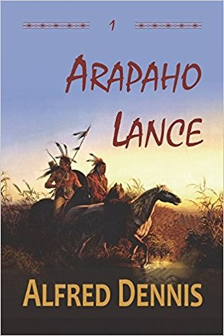 Arapaho Lance by Alfred Dennis