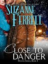 Close To Danger (Westen, #4)