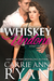Whiskey Undone by Carrie Ann Ryan