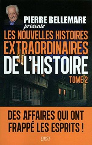 Pierre Bellemare présente les Nouvelles Histoires extraordinaires de l'Histoire - Tome 2: 02