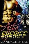 Alpha Sheriff by Candace Ayers