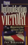 From Intimidation To Victory: Regaining the Christian Right to Speak