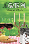 No Grater Evil (The Dinner Club Murder Mysteries #3)