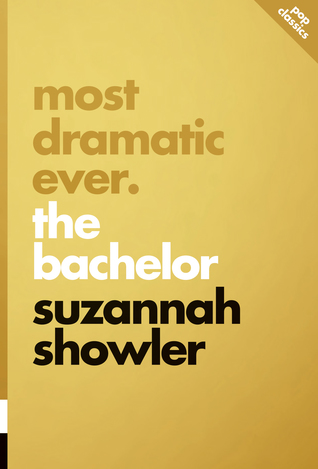 Most Dramatic Ever: The Bachelor (Pop Classics #9)